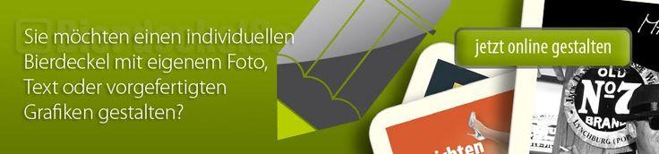 http://www.bierdeckelscout.de  Bierdeckel online gestalten und drucken