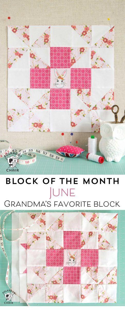June Block of the Month; a Grandma's Favorite Quilt Block Tutorial | The Polka Dot Chair | Bloglovin'