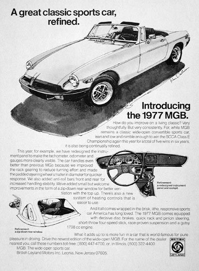 1977 MGB Convertible Roadster original vintage advertisement. A great classic sports car, refined. With disc brakes, rack & pinion steering, 4-speed stick and race suspension. World famous for pure driving pleasure.