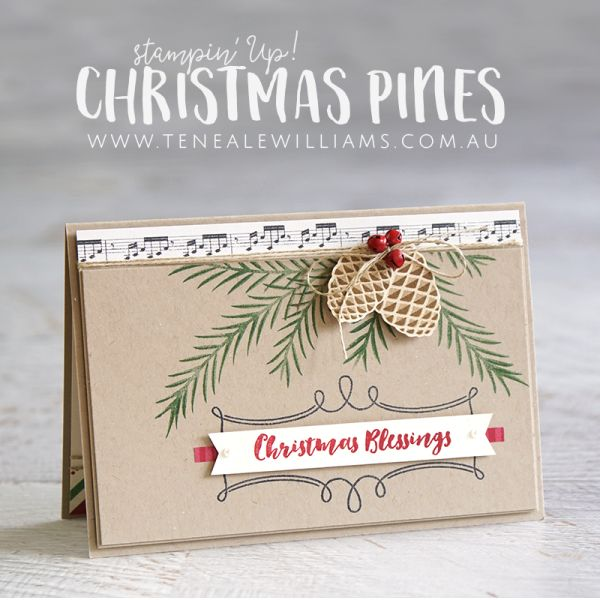 By Teneale Williams | Stampin' Up! Christmas Pines, Inkspired Blog Hop #46