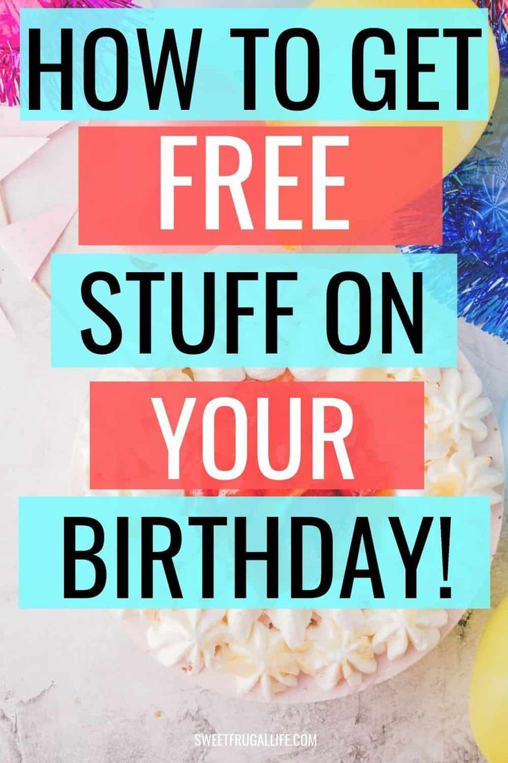 34 Places That Will Give You A Birthday Freebie Sweet Frugal Life In 2020 Free Birthday Dinner Free Birthday Stuff Birthday Freebies