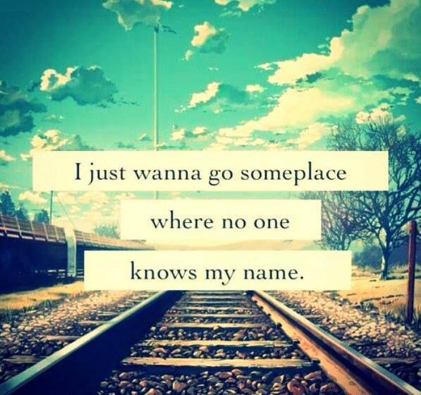 But I want to be some place where everyone knows it.