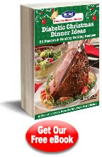 Diabetic Christmas Dinner Ideas: 20 Festive & Healthy Holiday Recipes Free eCookbook