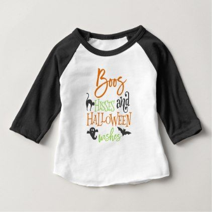 #Boos Hisses and Halloween Wishes Baby T-Shirt - #Halloween #happyhalloween #festival #party #holiday