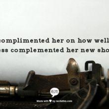 """Compliment"" Versus ""Complement"""