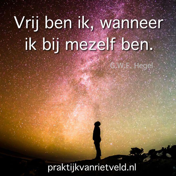 Vrij ben ik, wanneer ik bij mezelf ben. G.W.F. Hegel (photo: Unsplash)