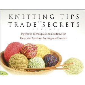 Knitting Tips : Knitting Tips & Trade Secrets Needle Work/Sculpting Pinterest