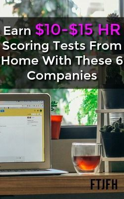 Learn How You Can Work At Home As A Test Scorer and Earn $10-$15 an Hour With These 6 Legitimate Companies!