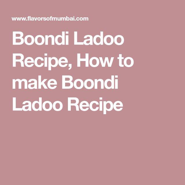 Boondi Ladoo Recipe, How to make Boondi Ladoo Recipe