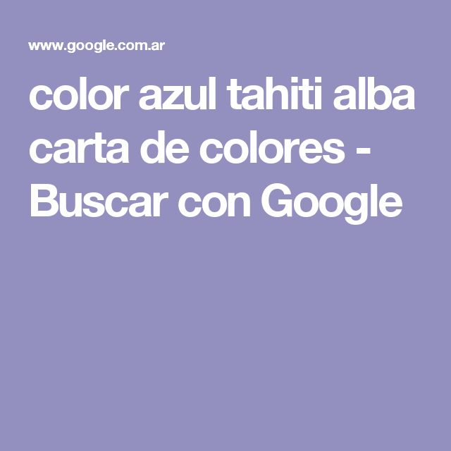 color azul tahiti alba carta de colores - Buscar con Google