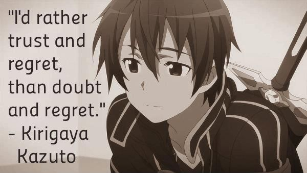 Sword Art Online - anime - wise quote - Kirigaya Kazuto (AKA Kirito)