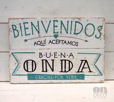 Letreros vintage   BIENVENIDOS - ACEPTAMOS BUENA ONDA