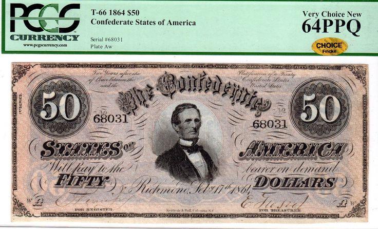 T-66 PF-12 $50 1864 Confederate Paper Money - PCGS Ch Unc 64 PPQ - CHOICE - Gold
