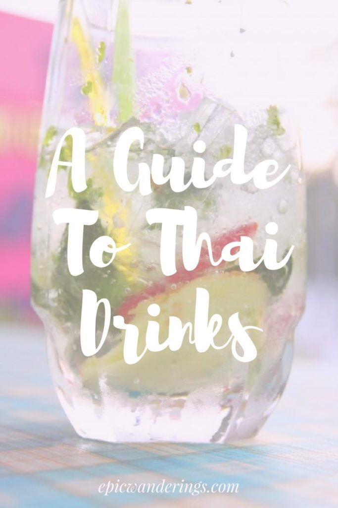 A Guide to Thai Drinks