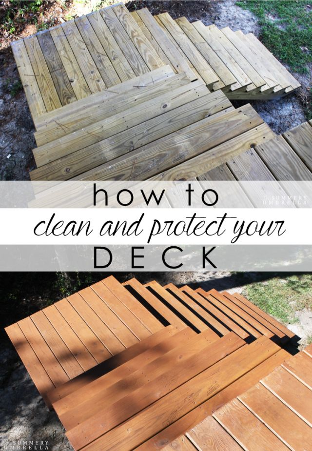 How to Clean and Protect Your Deck Decks, Front yard