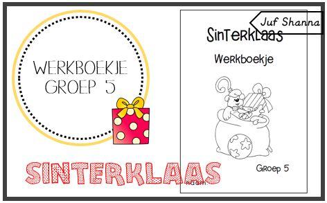 Juf Shanna: Thema Sinterklaas: werkboekje groep 5