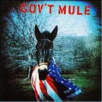 Gov't Mule's first CD.