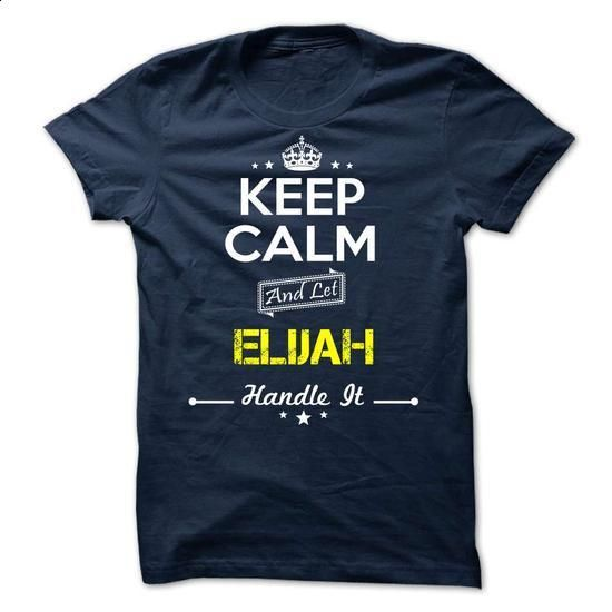 ELIJAH -keep calm - #teestars #hoodies womens. PURCHASE NOW => https://www.sunfrog.com/Valentines/-ELIJAH-keep-calm.html?60505