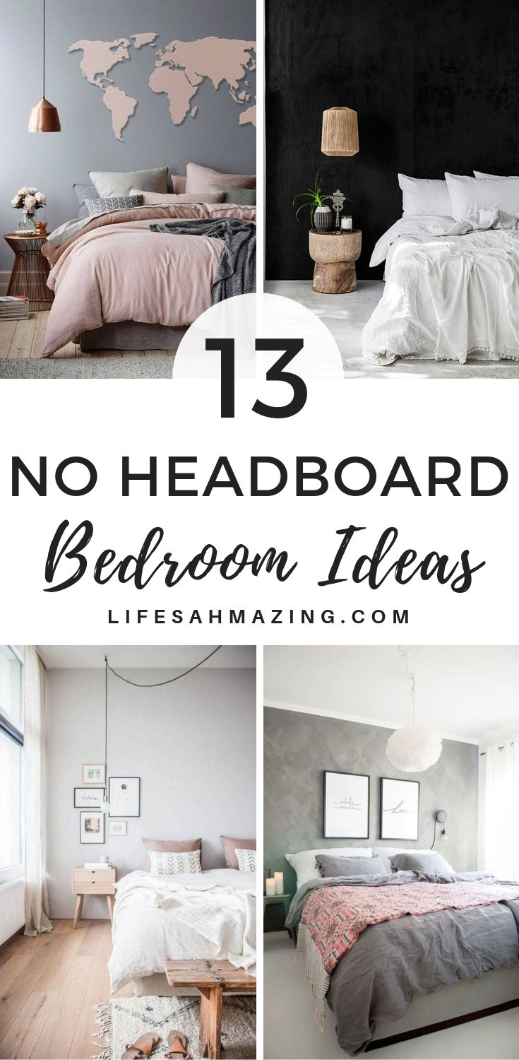 13 Practical No Headboard Ideas For Your Bedroom Bedroom Headboard Bedroom Setup Bedroom Decor