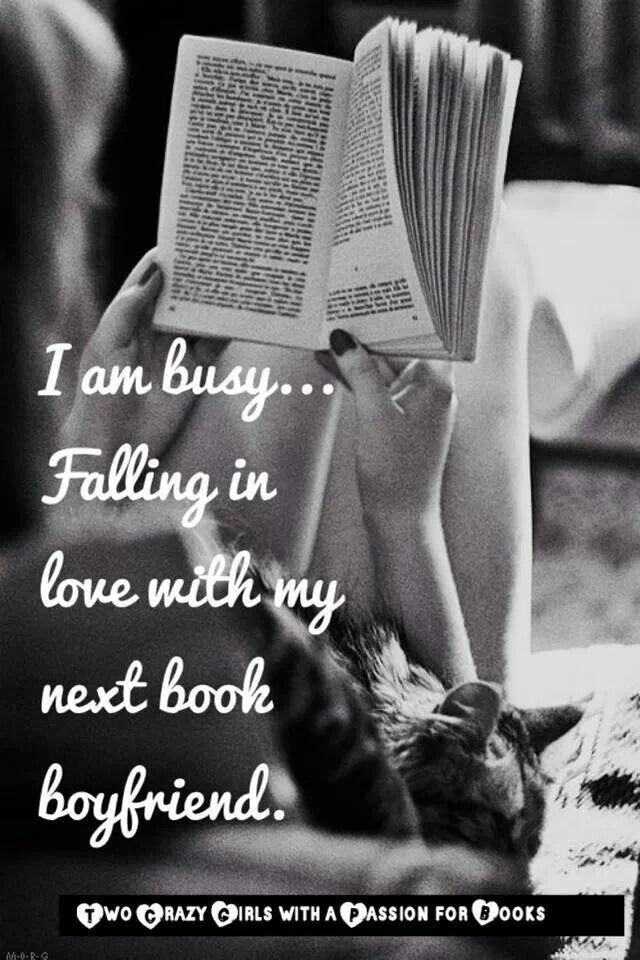 Falling in love with my new life in any book I happen to be reading..