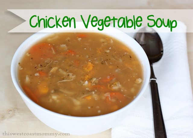 #Whole30 Chicken Vegetable Soup #Recipe - This West Coast Mommy