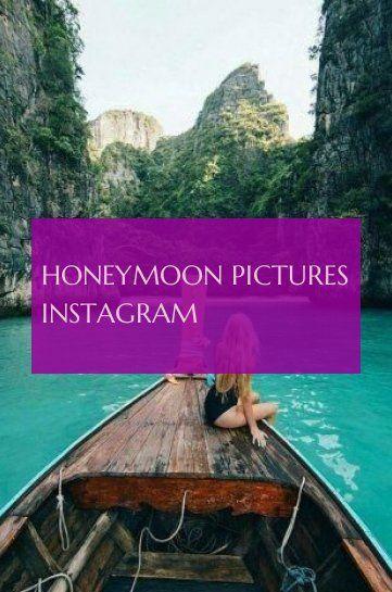Honeymoon Pictures Instagram Flitterwochen Bilder