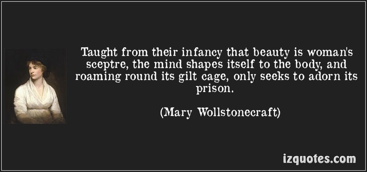 Quotes From A Vindication Of The Rights Of Woman: Mary Wollstonecraft Quotes Beauty. QuotesGram