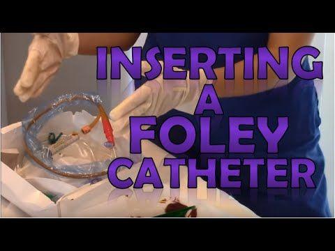 Indwelling Foley Catheter Insertion - YouTube