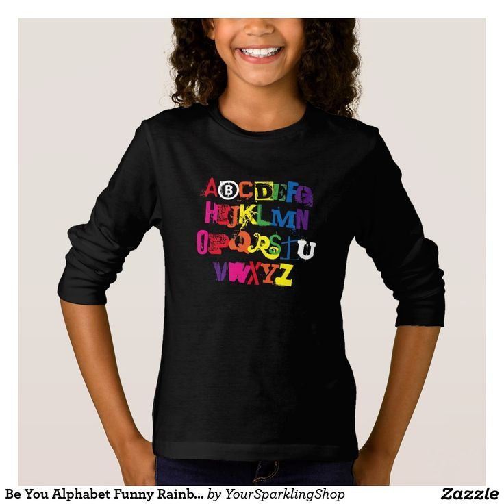 Be You Alphabet Funny Rainbow Inspirational Colorful Typography