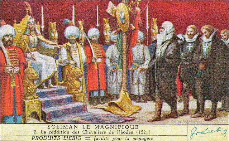 1. Süleyman, Kanuni 1520 - 1566. Η παράδοση των Ιπποτών της Ρόδου, 1921 (προιόντα Liebig). Πηγή: www.lifo.gr