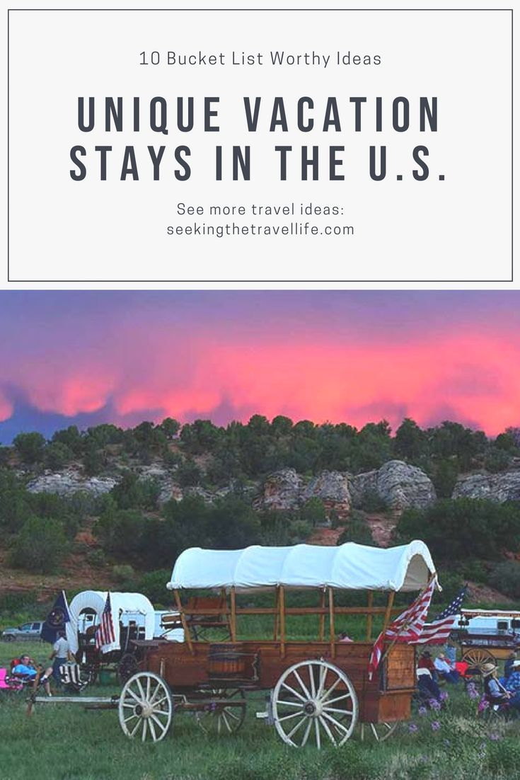Bucket list unique hotels and vacation stays in the us