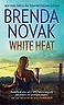 White Heat by Brenda Novak 2010 Paperback Book Novel Romantic Suspense