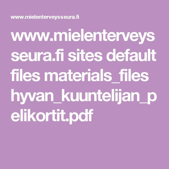 www.mielenterveysseura.fi sites default files materials_files hyvan_kuuntelijan_pelikortit.pdf