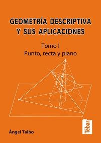 Geometría descriptiva y sus aplicaciones (I) / Ángel Taibo Fernández. En la biblioteca: http://biblio.uah.es/uhtbin/cgisirsi/LTr/SIRSI/0/5?searchdata1=^C510115