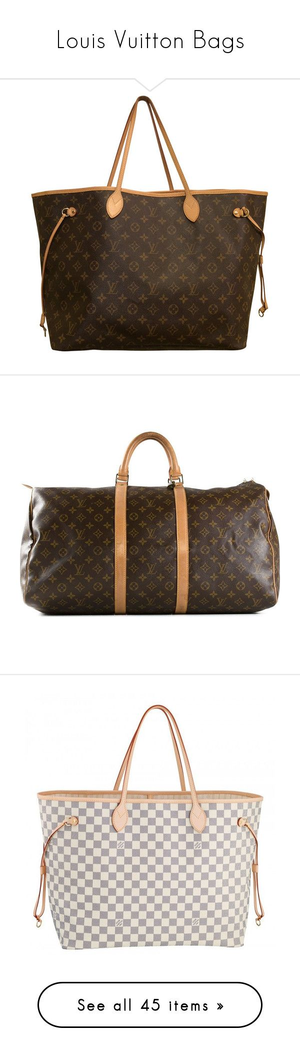 """Louis Vuitton Bags"" by dianasf ❤ liked on Polyvore featuring louisvuitton, bags, handbags, tote bags, handbags totes, monogrammed tote bags, louis vuitton purse, man bag, brown tote bags and luggage"