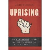 This is a very thorough account of the uprising of teachers, firefighters, etc. in Wisconsin when Governor Walker decided to end bargaining rights for public employees.