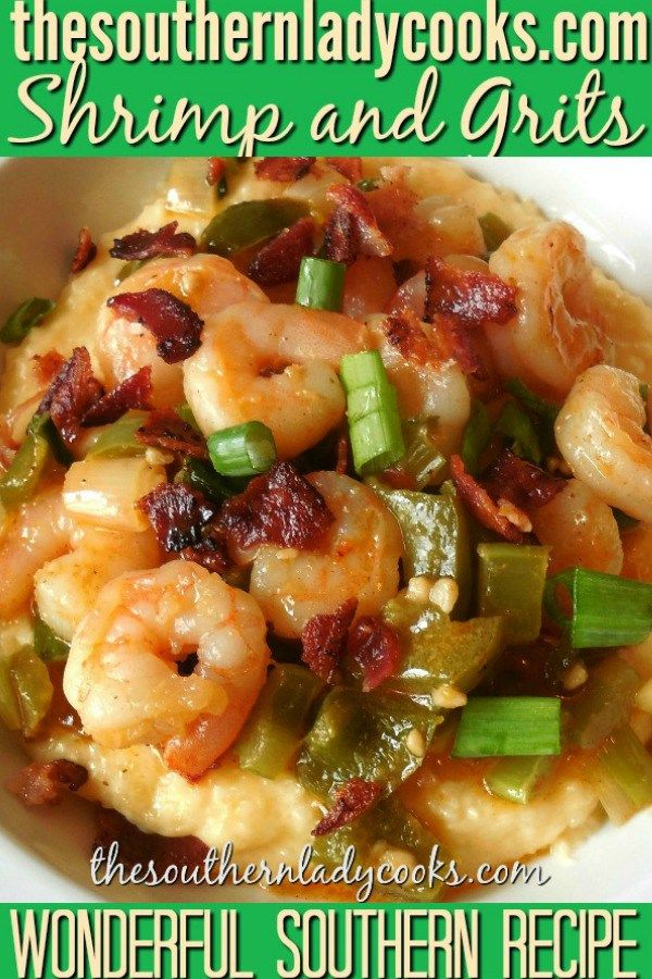 SOUTHERN SHRIMP AND GRITS - The Southern Lady Cooks