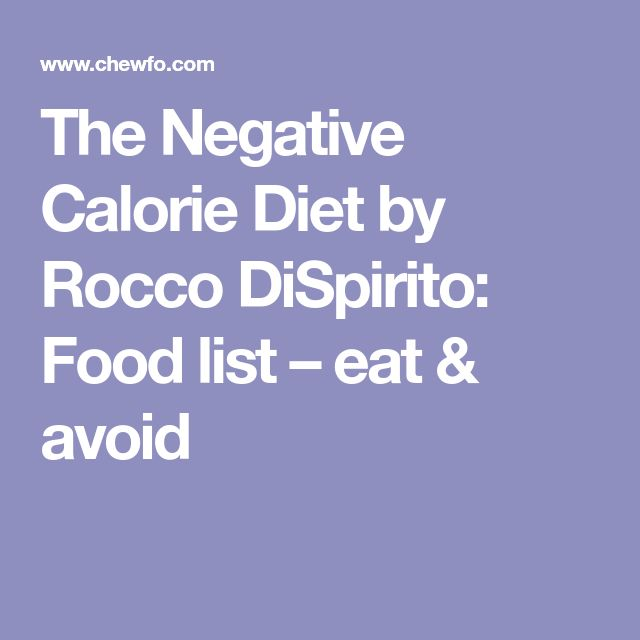 Foods To Avoid On Negative Calorie Diet