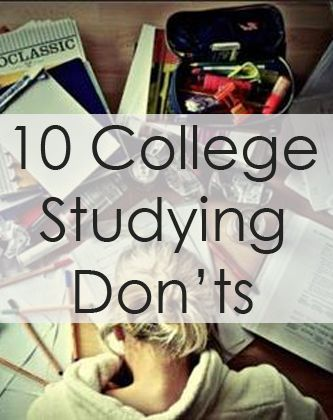 10 College Studying Don'ts You Need To Pass This Semester! College Tips #college #student best college tips