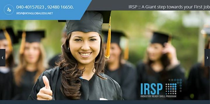 Please Visit: http://irsp.ikyaglobaledu.net/ and get registered with IRSP to get your first job with a reputed company  IRSP Provides;  Live Project with industry Exposure Real Projects and In-House Projects Campus recruitment Training Soft Skills Workshops www.ik