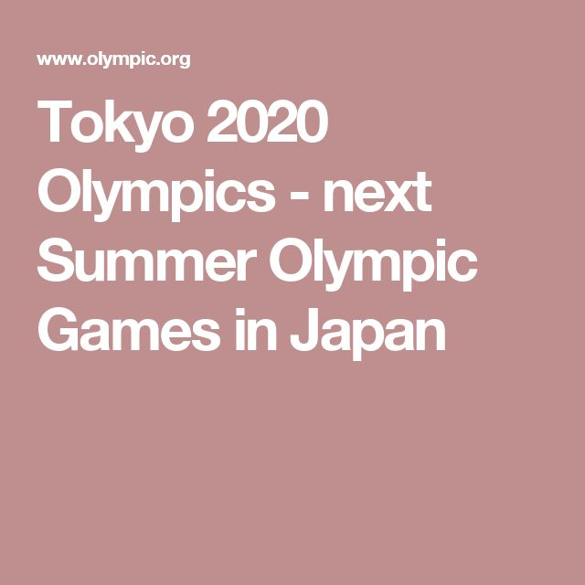 Tokyo 2020 Olympics - next Summer Olympic Games in Japan