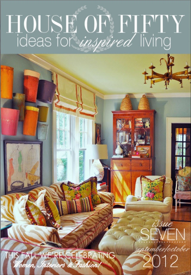 House Of Fifty Magazine Fall 2012 Interior Design Lifestyle Decor