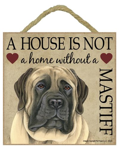 English Mastiff Dog Sign-english mastiff wood dog breed sign love is being owned by house not a home spoiled rotten lives here cute