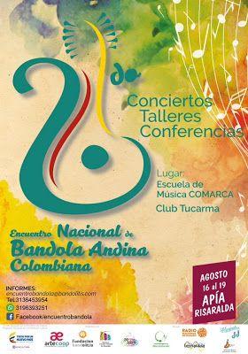 ACUARELA COLOMBIANA RADIO: ENCUENTRO NAL DE LA BANDOLA ANDINA COLOMBIANA EN A...