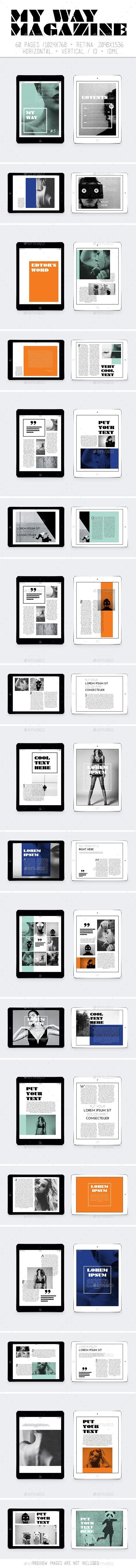 Ipad&Tablet My Way Magazine Template #design Download: http://graphicriver.net/item/ipadtablet-my-way-magazine/11198101?ref=ksioks