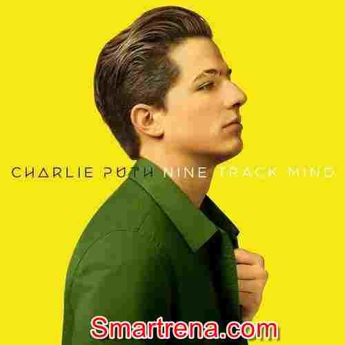 CHARLIE PUTH – Nine Track Mind MP3 Album Download