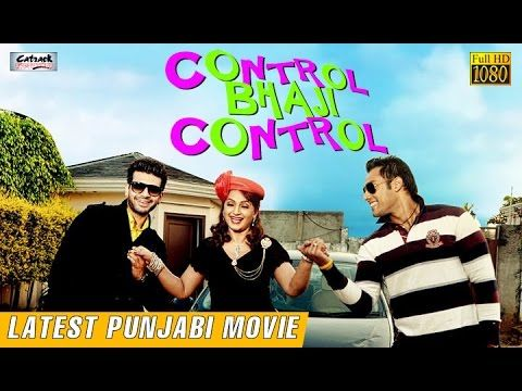 Control Bhaji Control | New Full Punjabi Movie | Latest Punjabi Movies 2...
