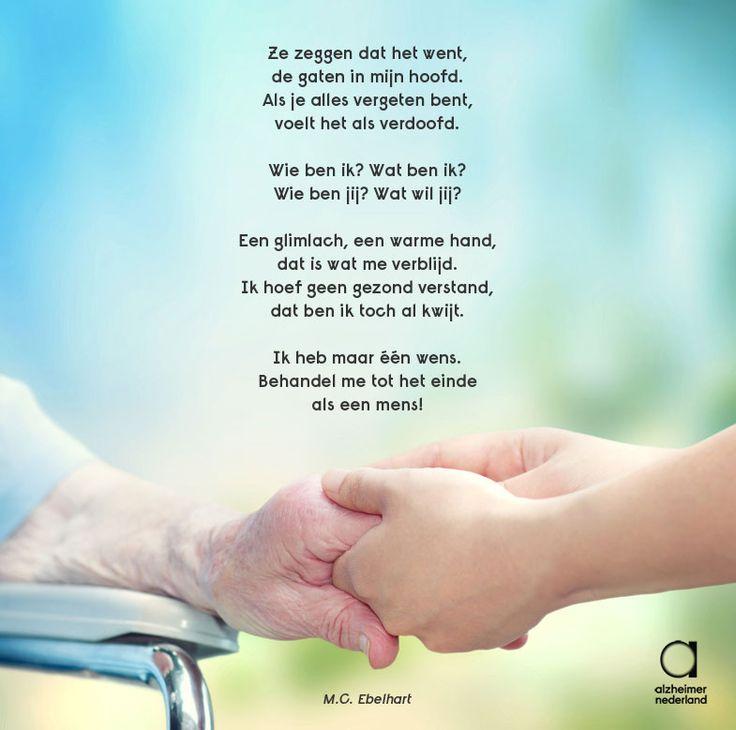 Wij delen deze wens voor alle mensen met dementie! Gedicht van M.C. Eberhart van Dementie Vandaag. #dementie #alzheimer #gedicht