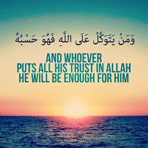 And whoever puts all his trust in ALLAH He will be enough for him.  #islamicquotesandpictures #islamicquotes #quranic #trust #Allah #islamic