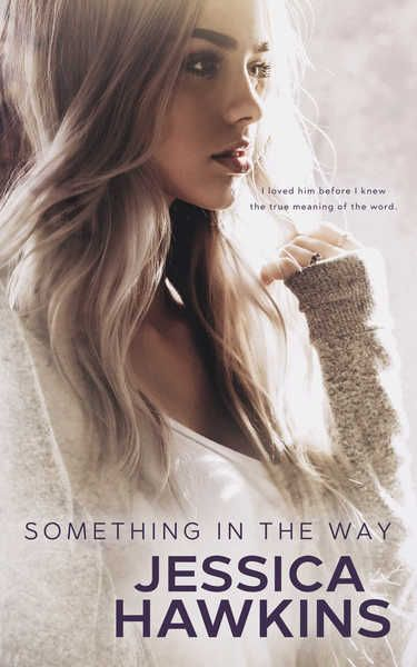 Get your FREE copy of Something in the Way